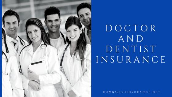 Doctor and Dentist Insurance - Rumbaughinsurance net