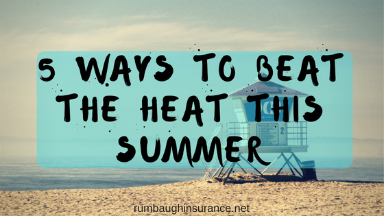 beat the heat this summer