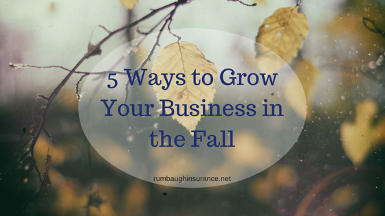 5 ways to grow your business this fall