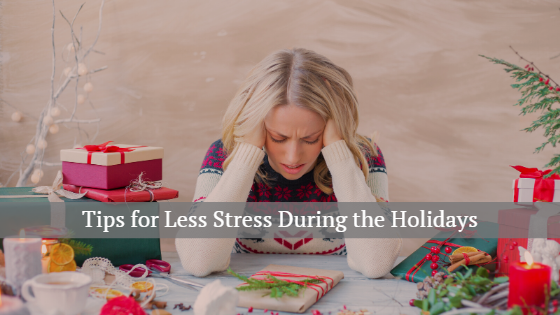 tips for less stress during the holidys