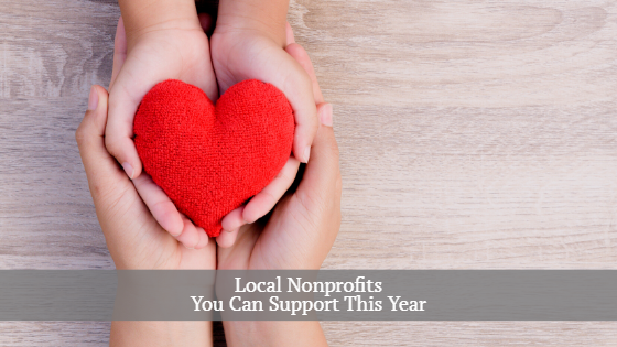 Local Nonprofits You can Support This Year