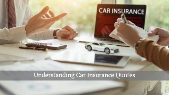Understanding car insurance quotes