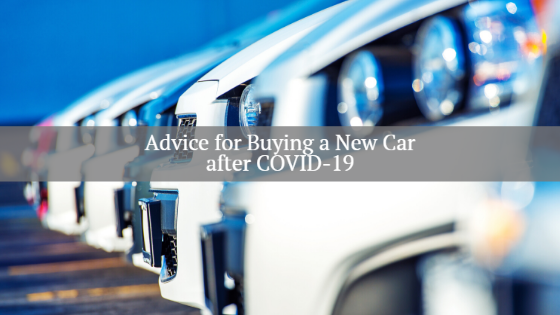 advice for buying a new car after covid-19